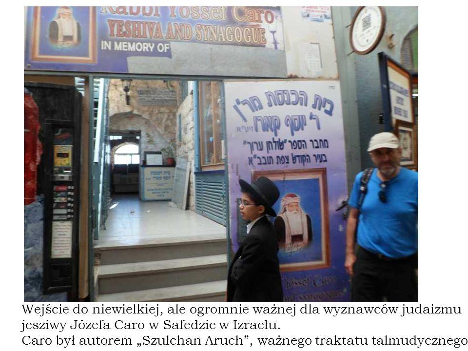 Wejście do niewielkiej, ale ogromnie ważnej dla wyznawców judaizmu jesziwy Józefa Caro w Safedzie w Izraelu.