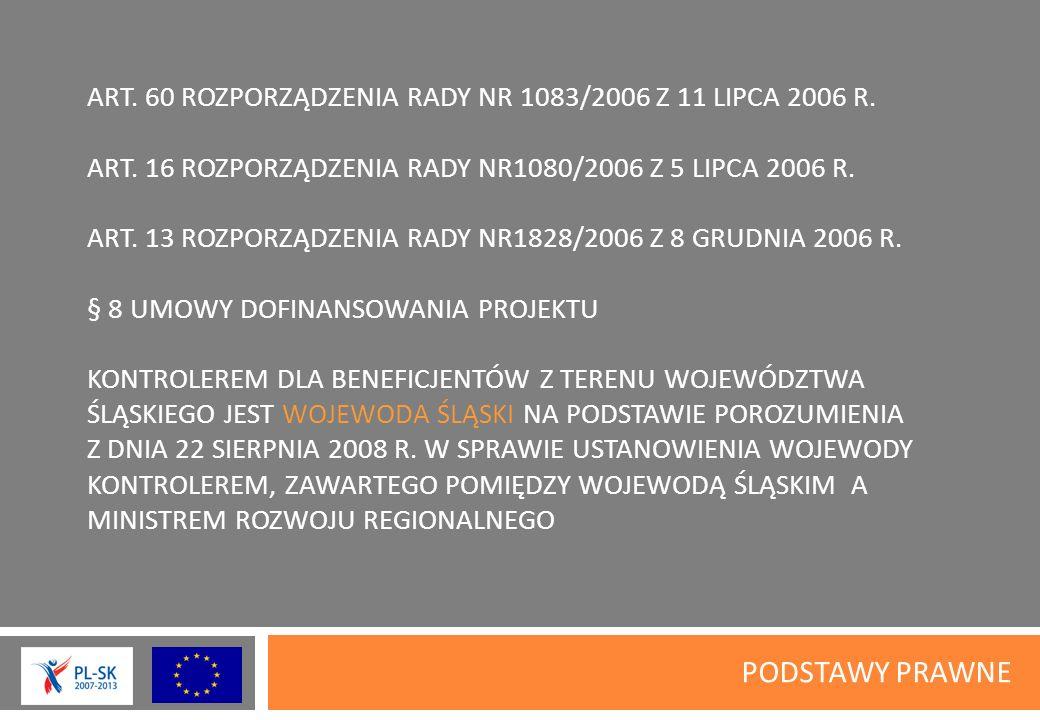 ART. 60 ROZPORZĄDZENIA RADY NR 1083/2006 Z 11 LIPCA 2006 R.