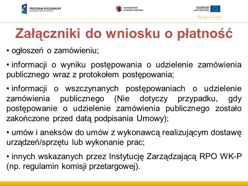 Załączniki do wniosku o płatność ogłoszeń o zamówieniu; informacji o wyniku postępowania o udzielenie zamówienia publicznego wraz z protokołem postępo
