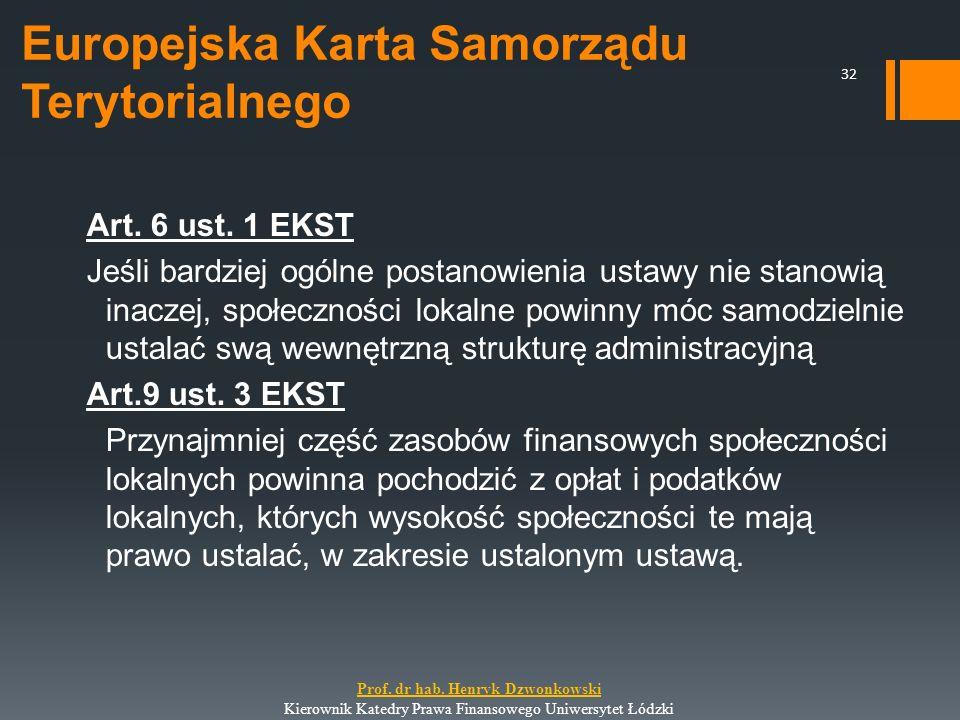 Europejska Karta Samorządu Terytorialnego Art. 6 ust. 1 EKST Jeśli bardziej ogólne postanowienia ustawy nie stanowią inaczej, społeczności lokalne pow