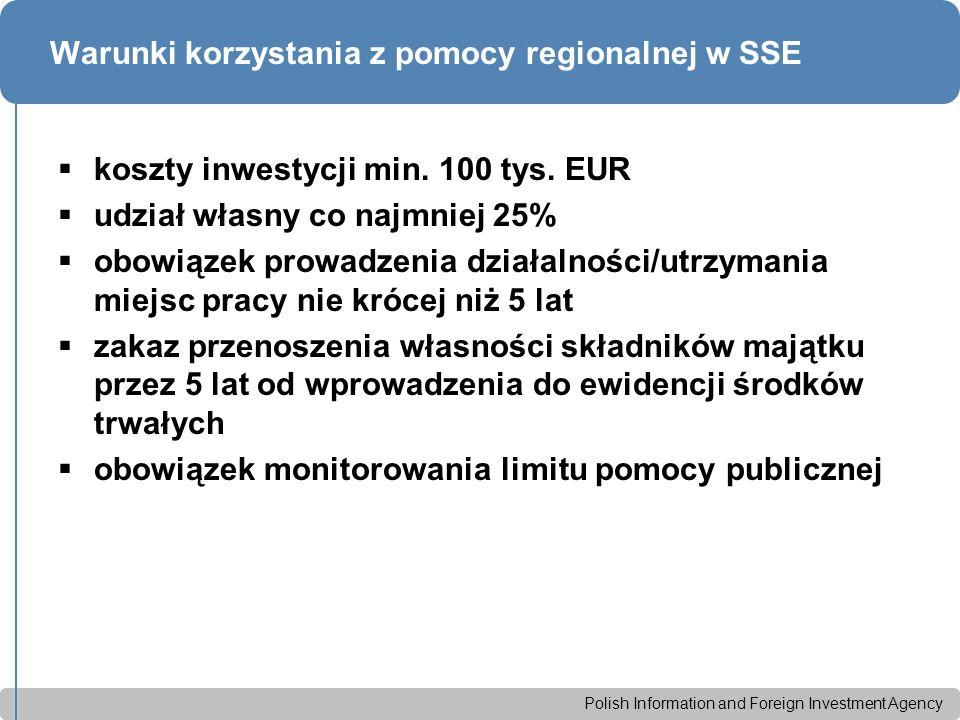 Polish Information and Foreign Investment Agency Warunki korzystania z pomocy regionalnej w SSE  koszty inwestycji min.