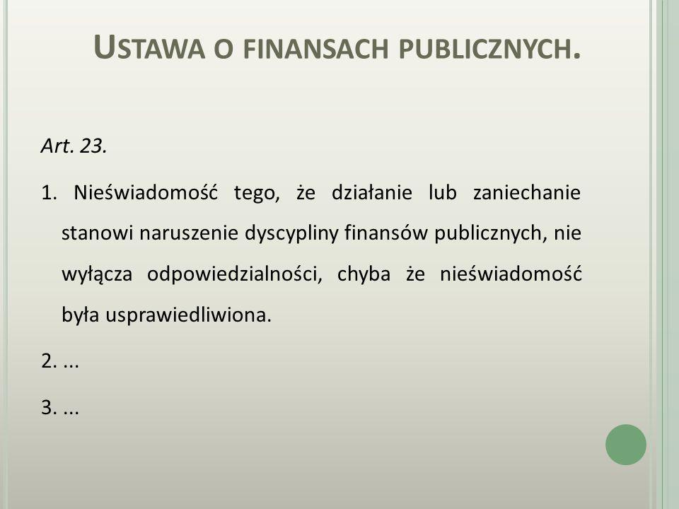 U STAWA O FINANSACH PUBLICZNYCH. Art. 22. 1.