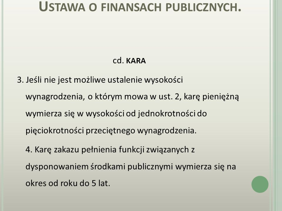 U STAWA O FINANSACH PUBLICZNYCH. KARA Art. 31. 1.