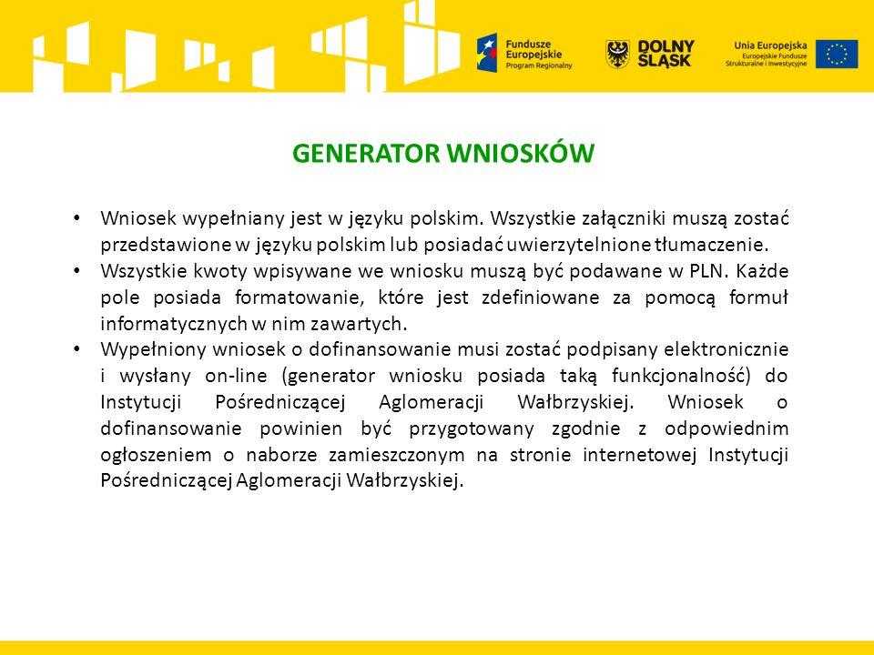 Wniosek wypełniany jest w języku polskim.