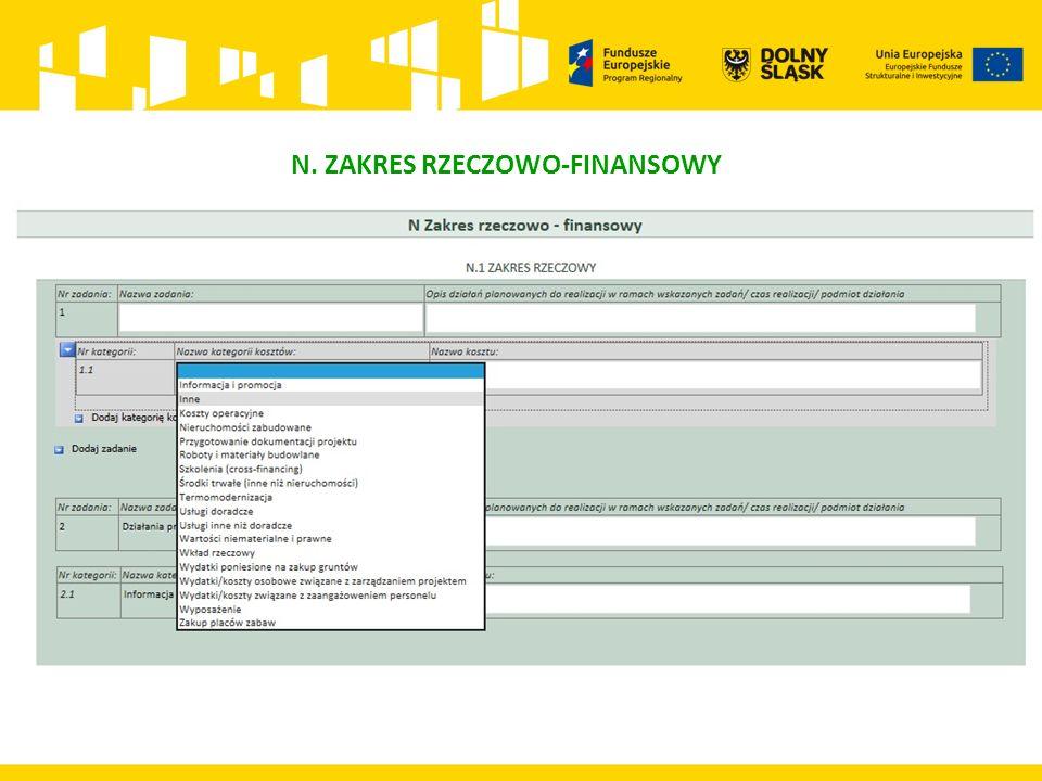 N. ZAKRES RZECZOWO-FINANSOWY