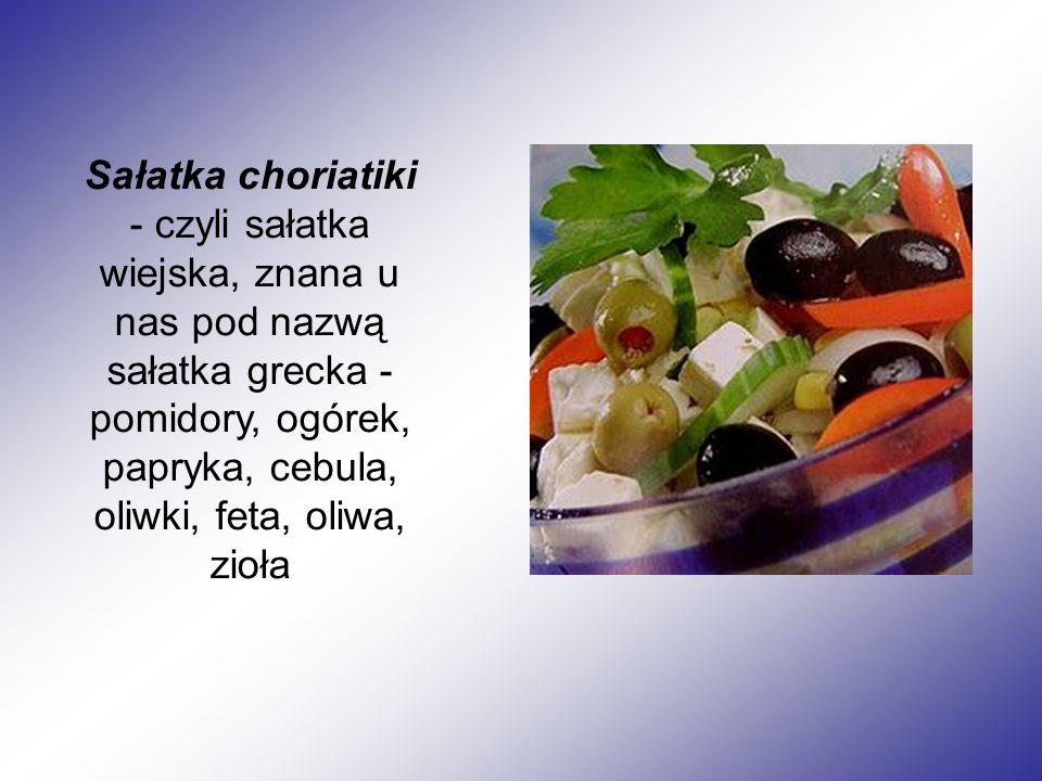 Sałatka choriatiki - czyli sałatka wiejska, znana u nas pod nazwą sałatka grecka - pomidory, ogórek, papryka, cebula, oliwki, feta, oliwa, zioła