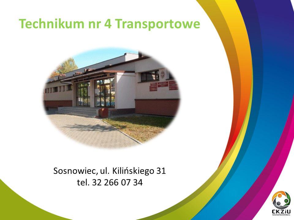 Technikum nr 4 Transportowe Sosnowiec, ul. Kilińskiego 31 tel. 32 266 07 34