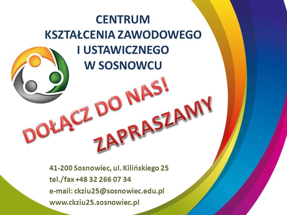 CENTRUM KSZTAŁCENIA ZAWODOWEGO I USTAWICZNEGO W SOSNOWCU 41-200 Sosnowiec, ul.