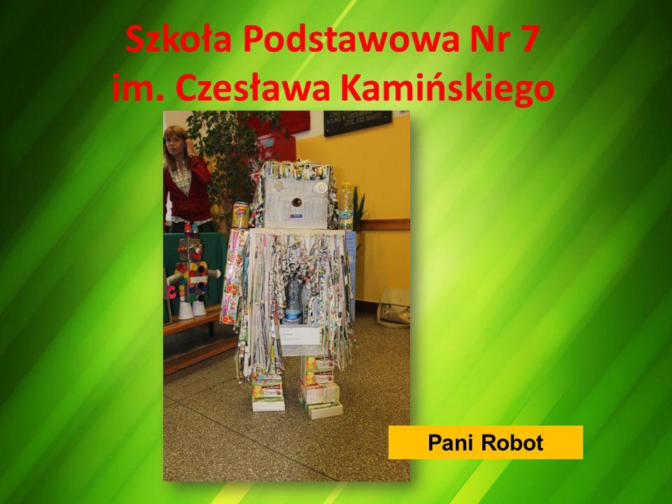 Szkoła Podstawowa Nr 7 im. Czesława Kamińskiego Pani Robot