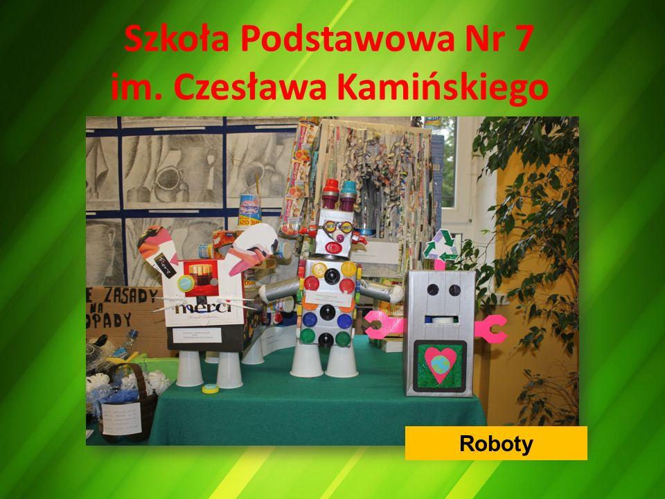 Szkoła Podstawowa Nr 7 im. Czesława Kamińskiego Roboty