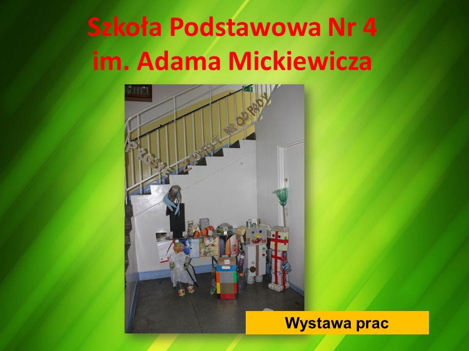 Szkoła Podstawowa Nr 4 im. Adama Mickiewicza Wystawa prac
