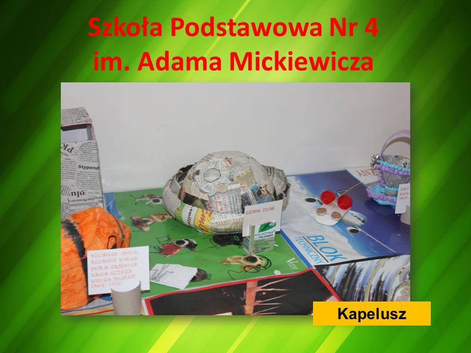 Szkoła Podstawowa Nr 4 im. Adama Mickiewicza Kapelusz