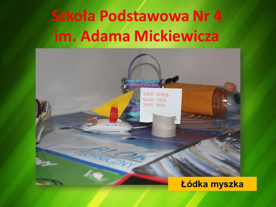 Szkoła Podstawowa Nr 4 im. Adama Mickiewicza Łódka myszka