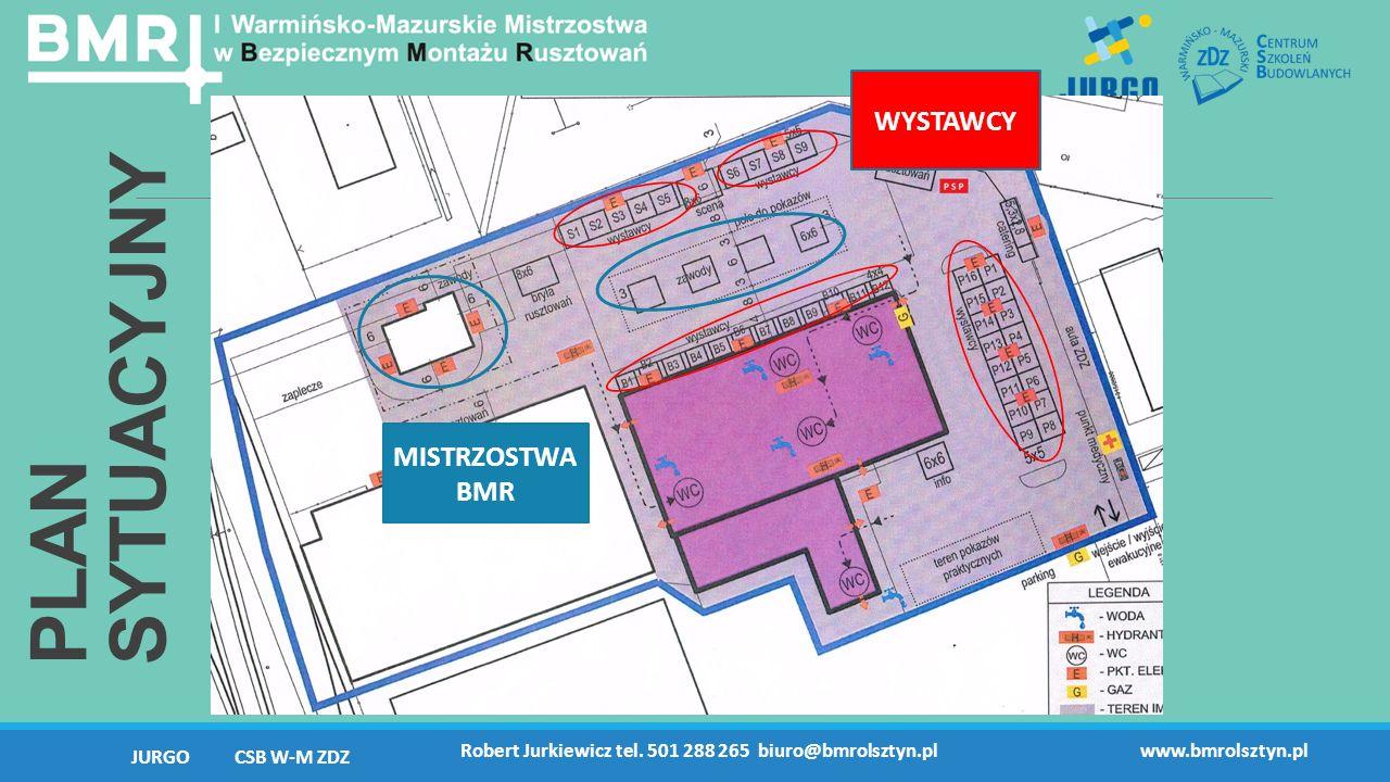 PLAN SYTUACYJNY JURGO CSB W-M ZDZ Robert Jurkiewicz tel. 501 288 265 biuro@bmrolsztyn.plwww.bmrolsztyn.pl WYSTAWCY MISTRZOSTWA BMR