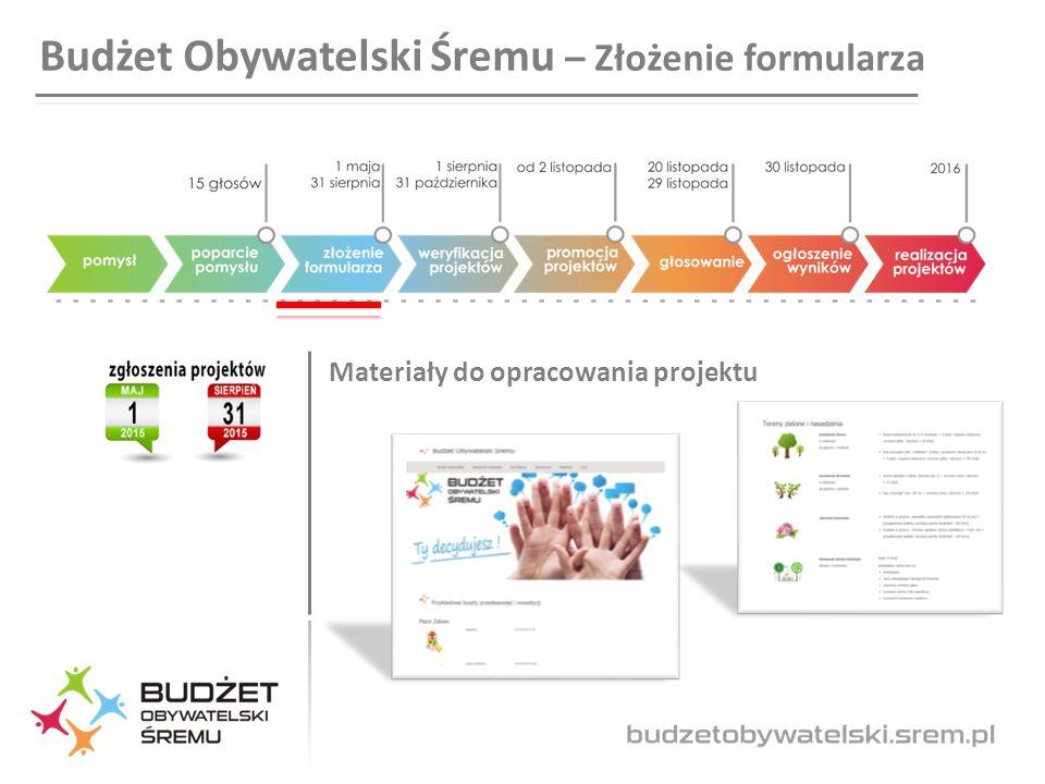 Budżet Obywatelski Śremu – Złożenie formularza Materiały do opracowania projektu