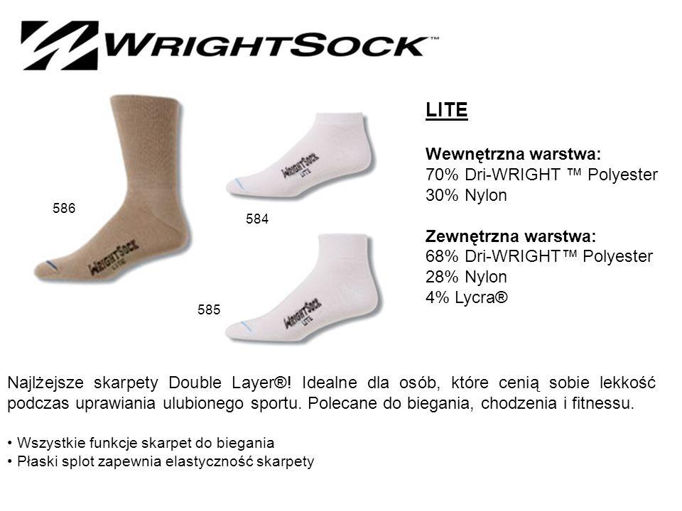 LITE Wewnętrzna warstwa: 70% Dri-WRIGHT ™ Polyester 30% Nylon Zewnętrzna warstwa: 68% Dri-WRIGHT™ Polyester 28% Nylon 4% Lycra® Najlżejsze skarpety Double Layer®.