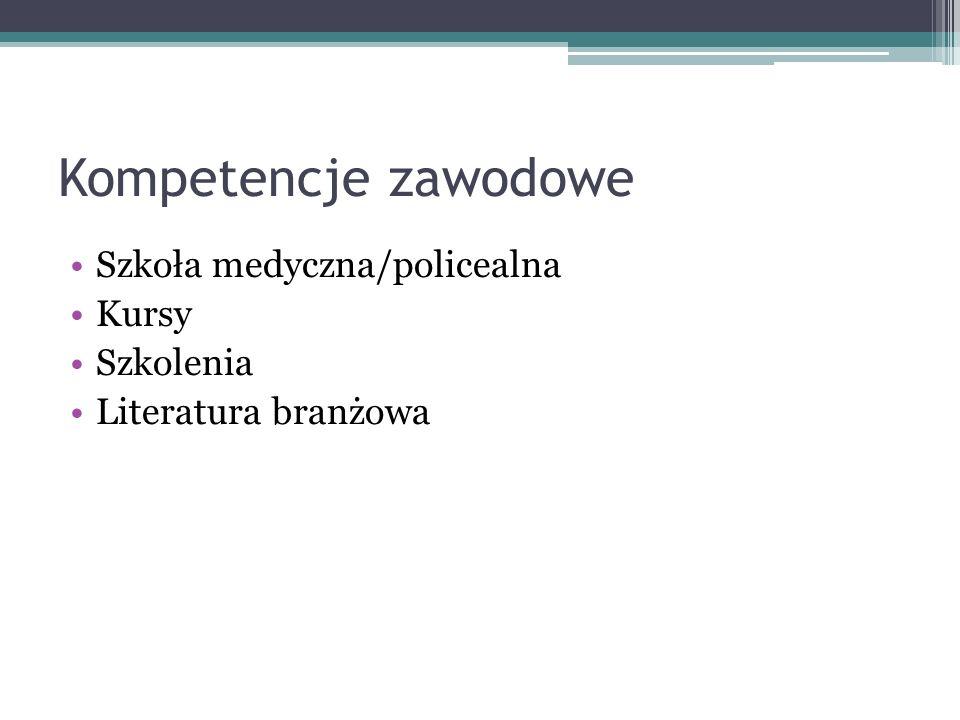 Kompetencje zawodowe Szkoła medyczna/policealna Kursy Szkolenia Literatura branżowa