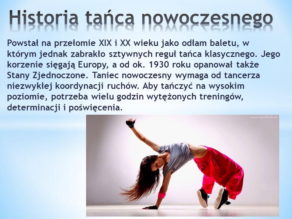 Układy taneczne, które są charakterystyczne dla tańca nowoczesnego: * Breakdance * hip-hop * electric boogie * disco dance * house dance * funky * bollywood dance * afro dance