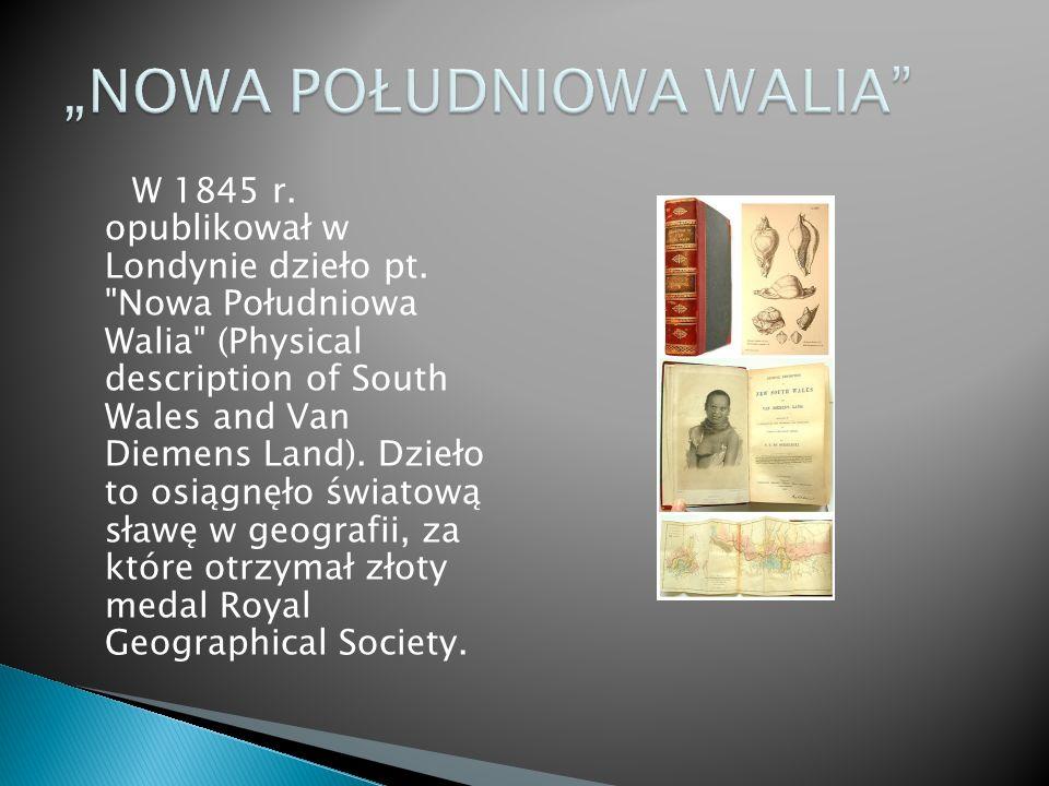 W 1845 r. opublikował w Londynie dzieło pt.