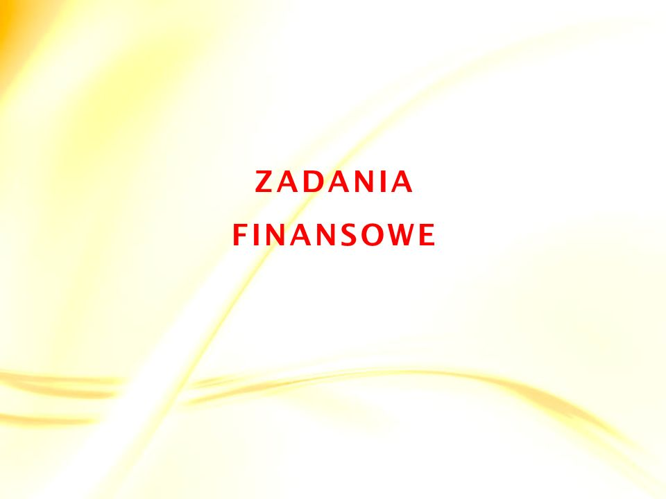ZADANIA FINANSOWE