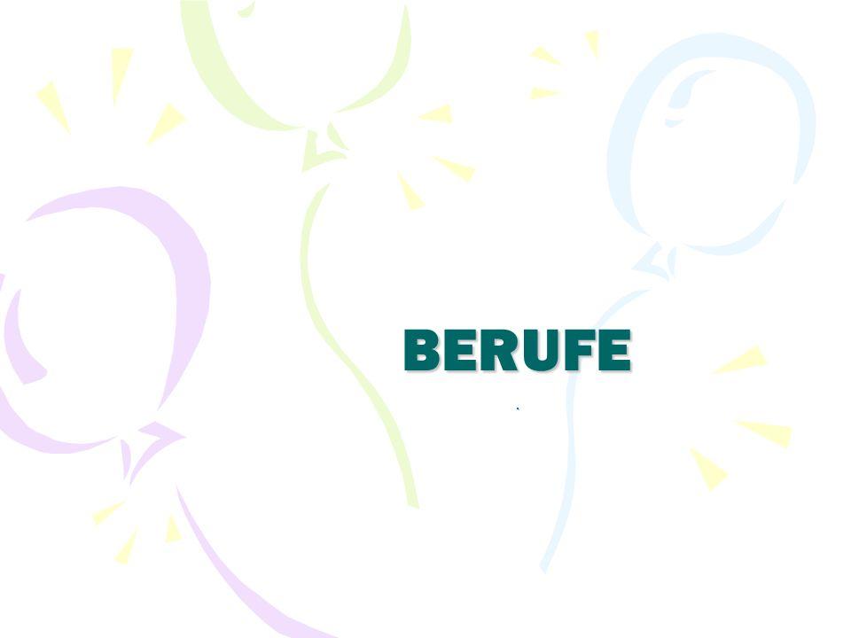 BERUFE.