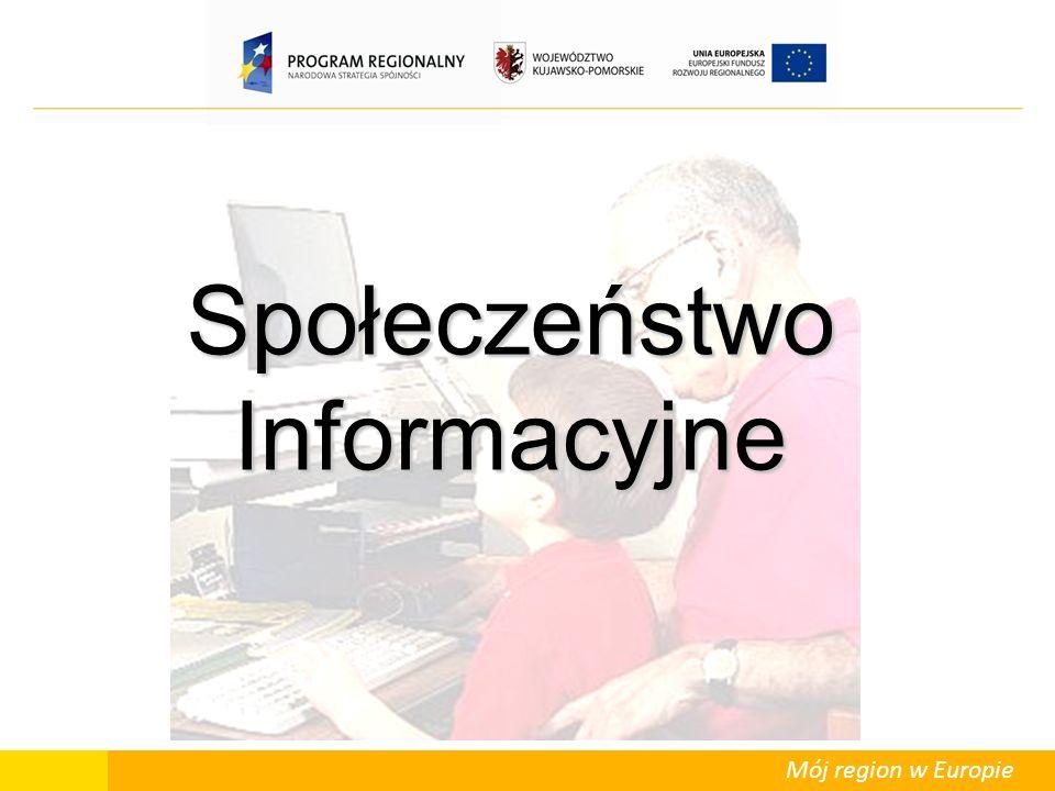 Mój region w Europie Społeczeństwo Informacyjne