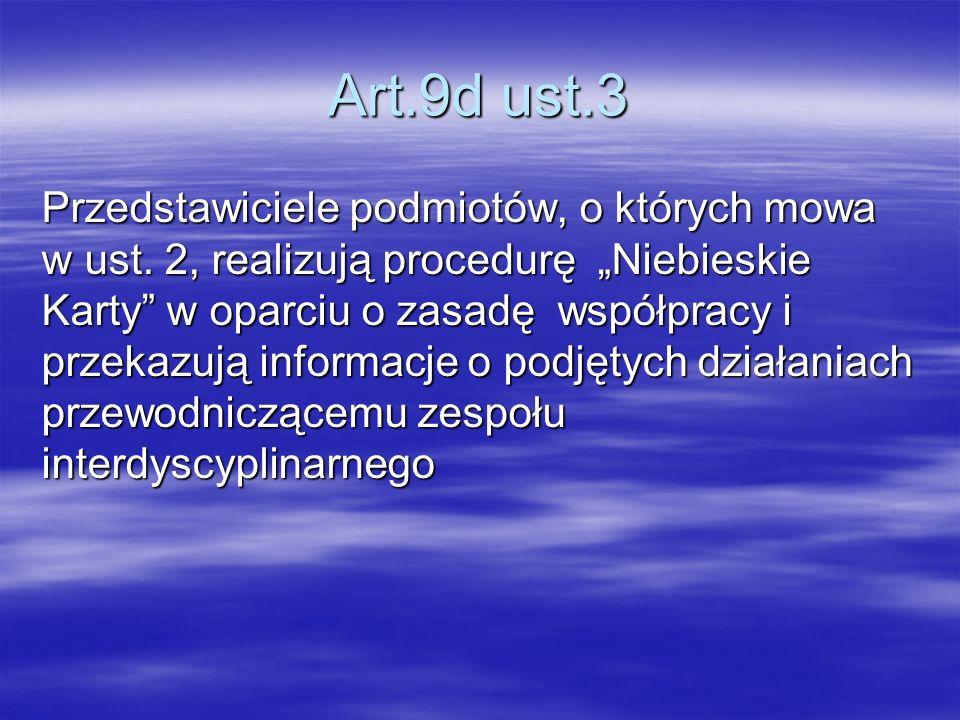 Art.9d ust.3 Przedstawiciele podmiotów, o których mowa w ust.