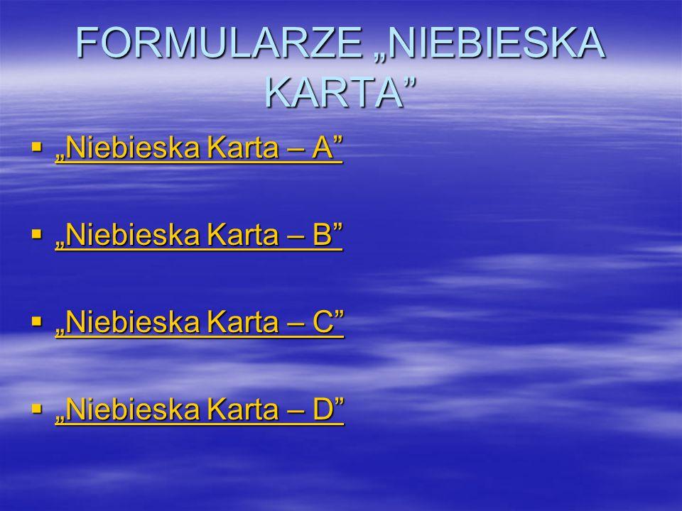 """FORMULARZE """"NIEBIESKA KARTA  """"Niebieska Karta – A """"Niebieska Karta – A """"Niebieska Karta – A  """"Niebieska Karta – B """"Niebieska Karta – B """"Niebieska Karta – B  """"Niebieska Karta – C """"Niebieska Karta – C """"Niebieska Karta – C  """"Niebieska Karta – D """"Niebieska Karta – D """"Niebieska Karta – D"""