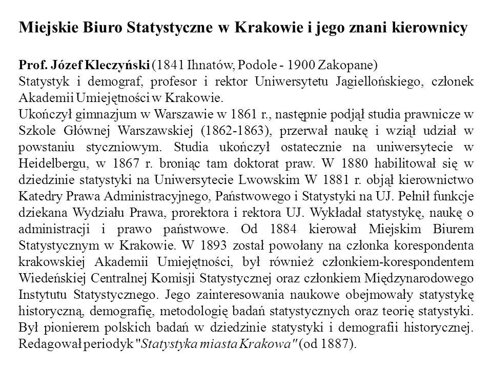 Miejskie Biuro Statystyczne w Krakowie i jego znani kierownicy Prof.