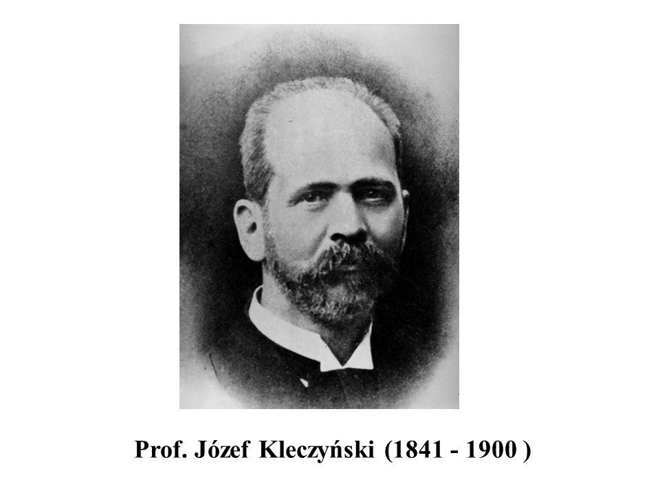 Prof. Józef Kleczyński (1841 - 1900 )
