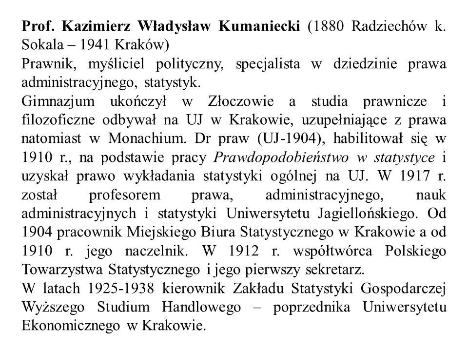 Prof. Kazimierz Władysław Kumaniecki (1880 Radziechów k.