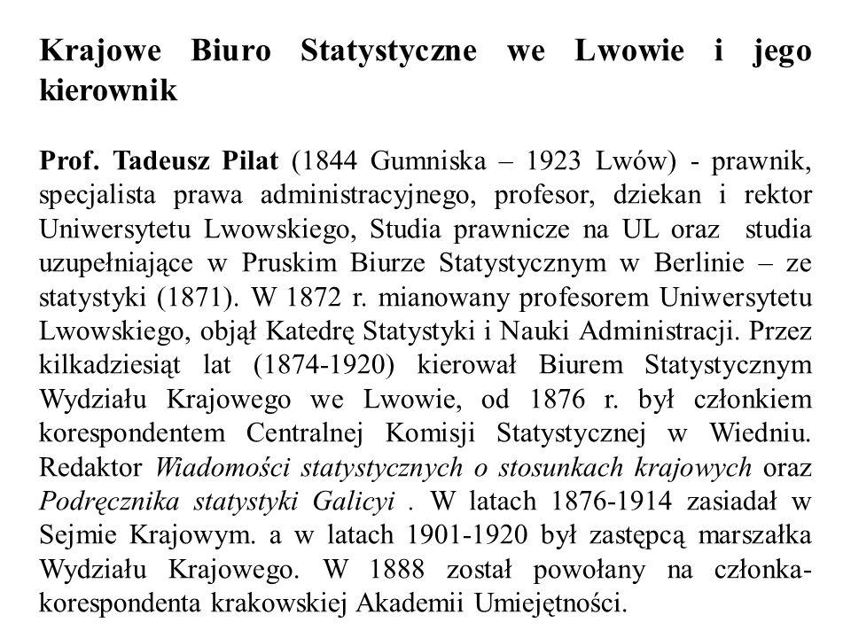 Krajowe Biuro Statystyczne we Lwowie i jego kierownik Prof.