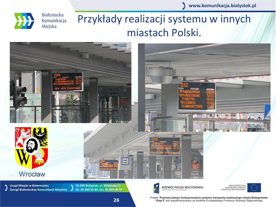 25 Przykłady realizacji systemu w innych miastach Polski. Warszawa