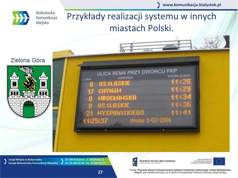 26 Przykłady realizacji systemu w innych miastach Polski. Wrocław