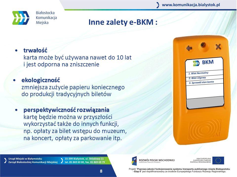 7 Cechy e-karty : wygoda użytkowaniawygoda użytkowania ulgi i inne uprawnienia pasażera zostaną zapisane na karcie, niepotrzebne będą legitymacje, zaświadczenia itp.