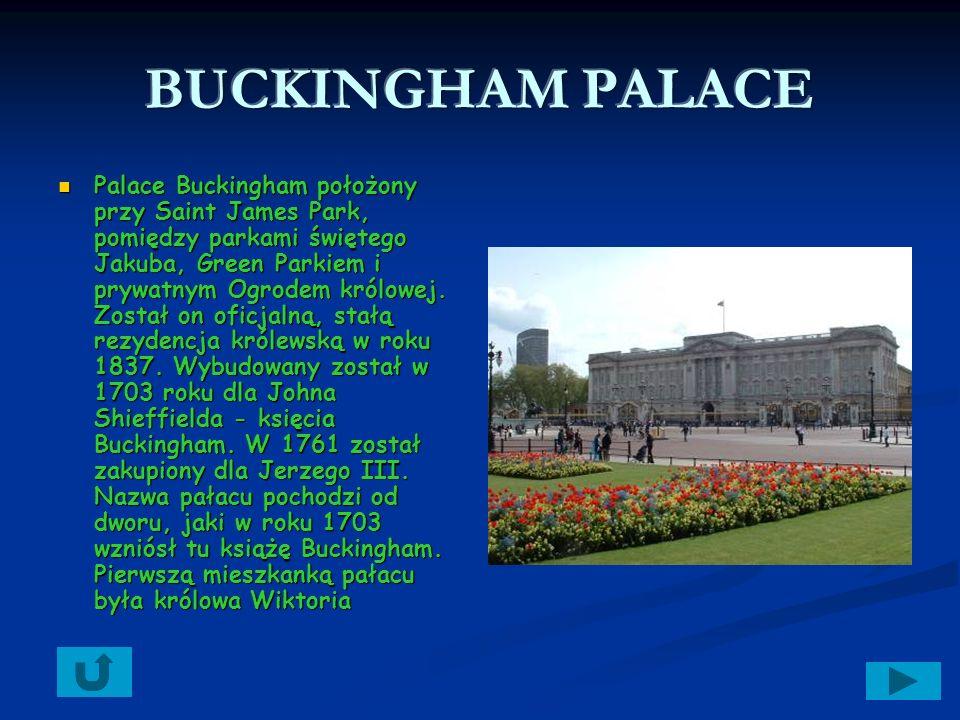 Palace Buckingham położony przy Saint James Park, pomiędzy parkami świętego Jakuba, Green Parkiem i prywatnym Ogrodem królowej.