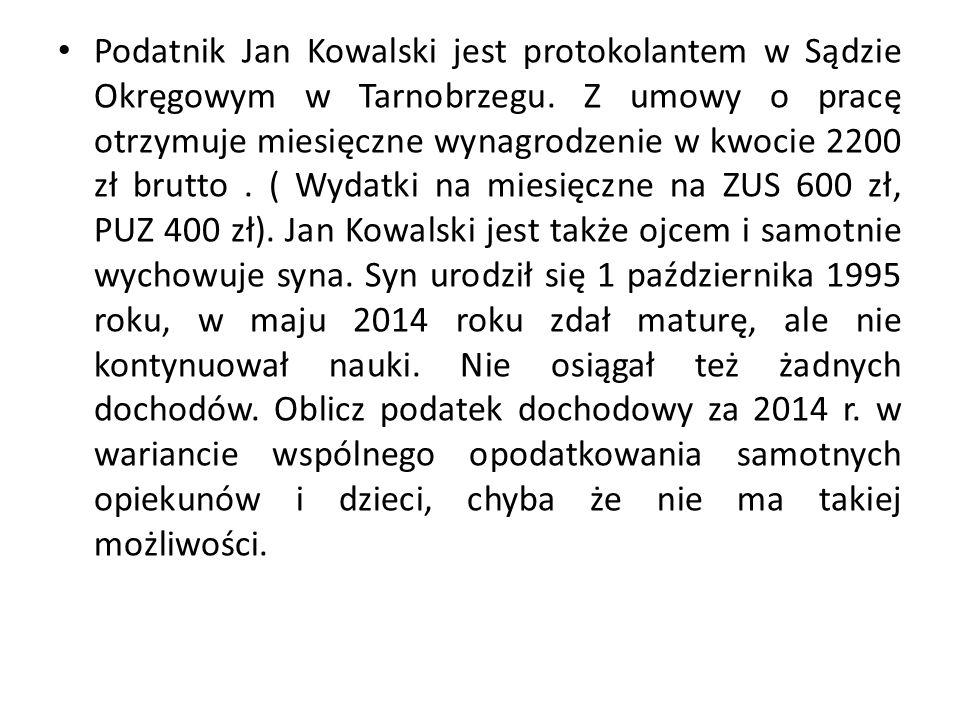 Podatnik Jan Kowalski jest protokolantem w Sądzie Okręgowym w Tarnobrzegu. Z umowy o pracę otrzymuje miesięczne wynagrodzenie w kwocie 2200 zł brutto.