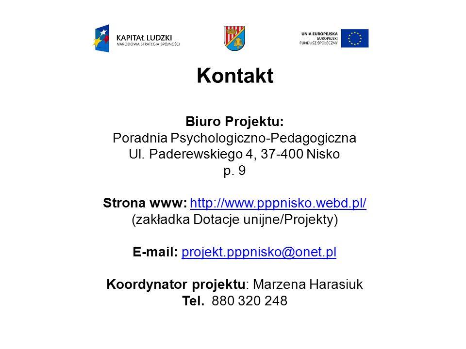 Kontakt Biuro Projektu: Poradnia Psychologiczno-Pedagogiczna Ul. Paderewskiego 4, 37-400 Nisko p. 9 Strona www: http://www.pppnisko.webd.pl/http://www