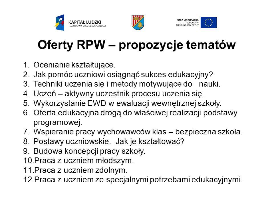 Oferty RPW – propozycje tematów 1.Ocenianie kształtujące.
