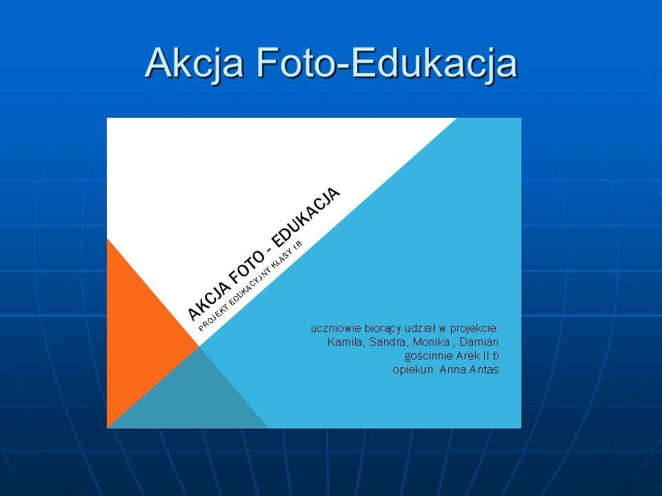 Akcja Foto-Edukacja