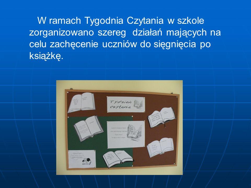 W ramach Tygodnia Czytania w szkole zorganizowano szereg działań mających na celu zachęcenie uczniów do sięgnięcia po książkę.