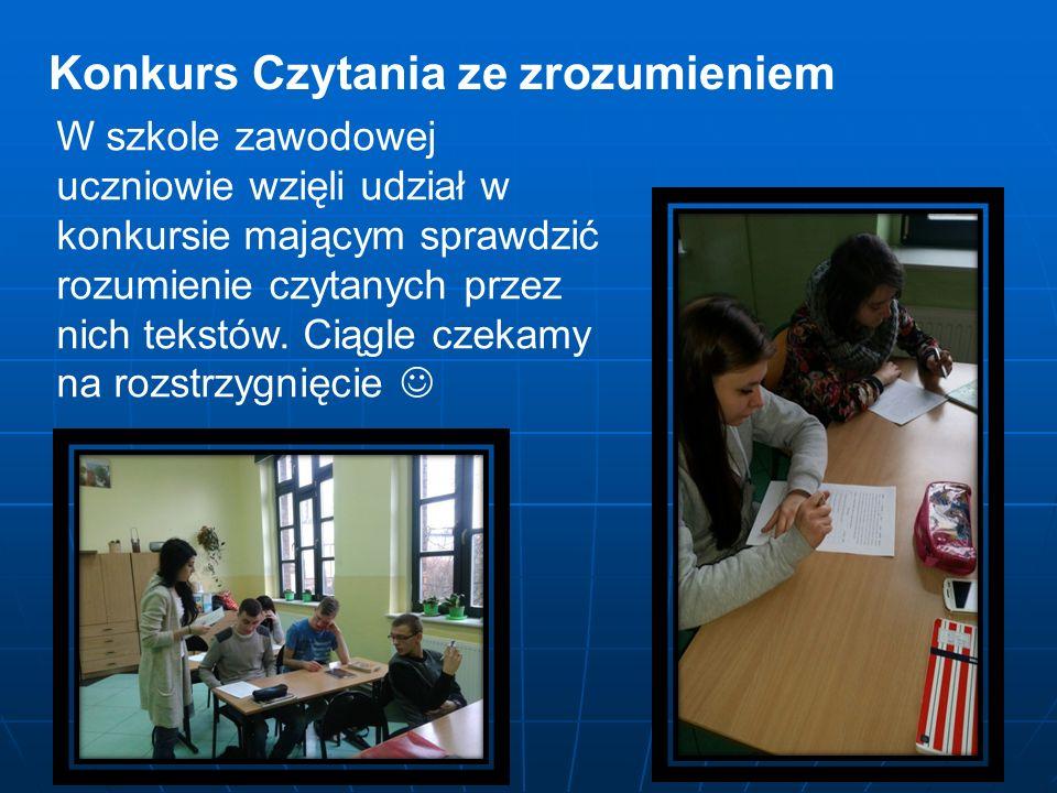 Konkurs Czytania ze zrozumieniem W szkole zawodowej uczniowie wzięli udział w konkursie mającym sprawdzić rozumienie czytanych przez nich tekstów.