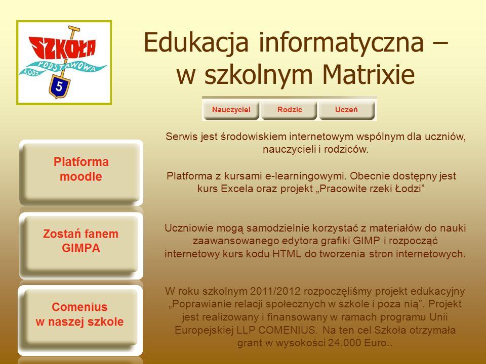 Edukacja informatyczna – w szkolnym Matrixie Platforma z kursami e-learningowymi.