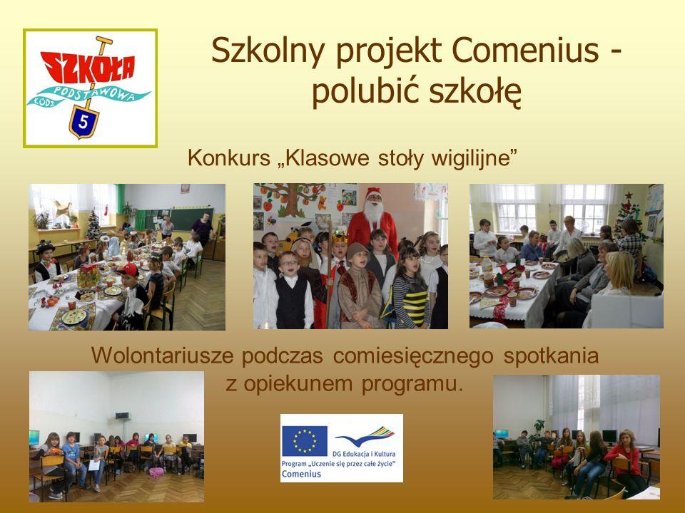 """Konkurs """"Klasowe stoły wigilijne Szkolny projekt Comenius - polubić szkołę Wolontariusze podczas comiesięcznego spotkania z opiekunem programu."""