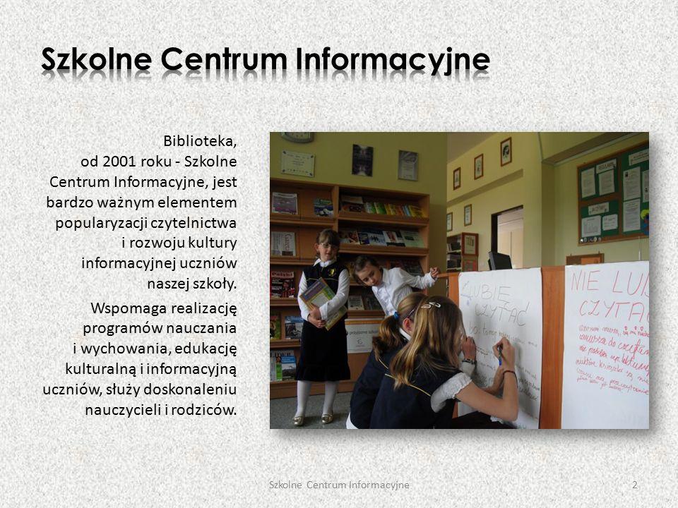 Biblioteka, od 2001 roku - Szkolne Centrum Informacyjne, jest bardzo ważnym elementem popularyzacji czytelnictwa i rozwoju kultury informacyjnej uczniów naszej szkoły.