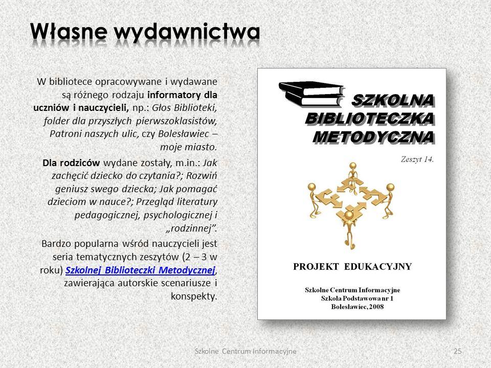 W bibliotece opracowywane i wydawane są różnego rodzaju informatory dla uczniów i nauczycieli, np.: Głos Biblioteki, folder dla przyszłych pierwszoklasistów, Patroni naszych ulic, czy Bolesławiec – moje miasto.