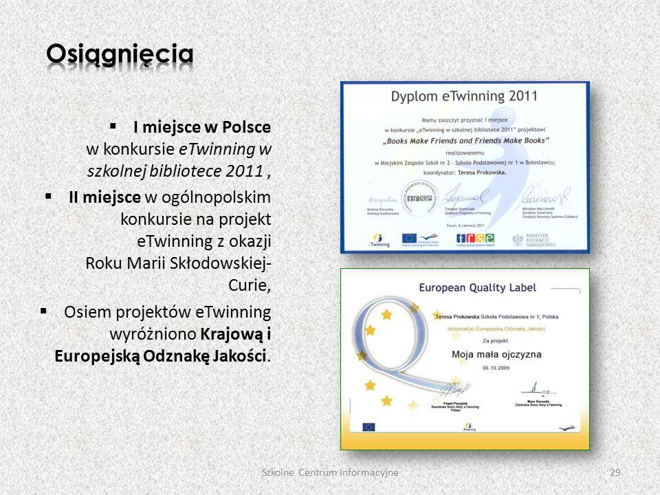  I miejsce w Polsce w konkursie eTwinning w szkolnej bibliotece 2011,  II miejsce w ogólnopolskim konkursie na projekt eTwinning z okazji Roku Marii Skłodowskiej- Curie,  Osiem projektów eTwinning wyróżniono Krajową i Europejską Odznakę Jakości.