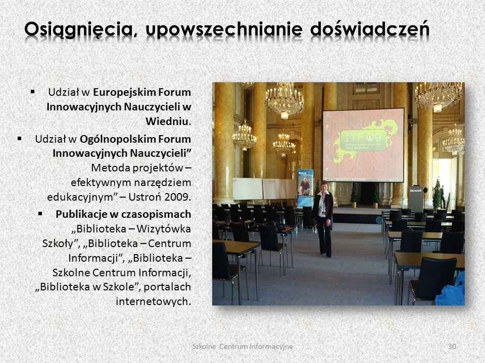  Udział w Europejskim Forum Innowacyjnych Nauczycieli w Wiedniu.