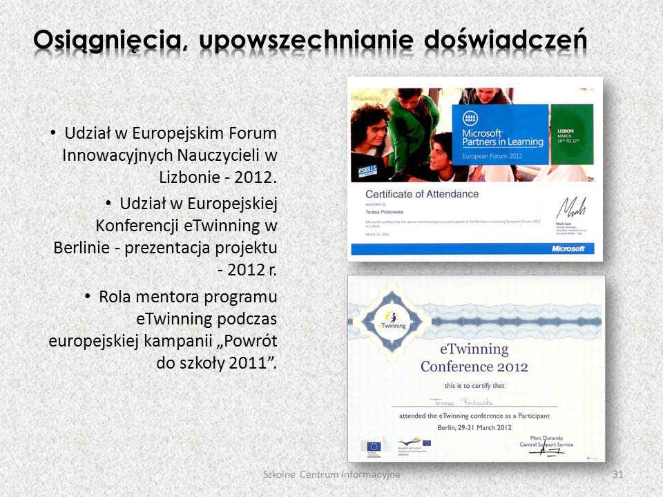 Udział w Europejskim Forum Innowacyjnych Nauczycieli w Lizbonie - 2012.