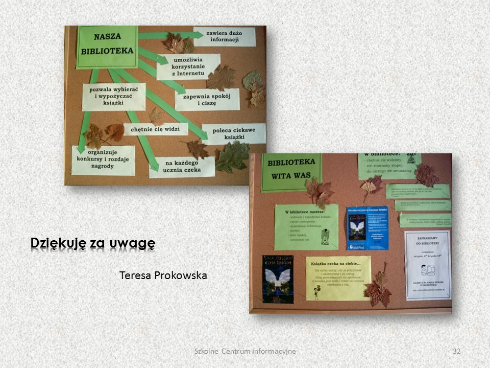 Teresa Prokowska Szkolne Centrum Informacyjne32